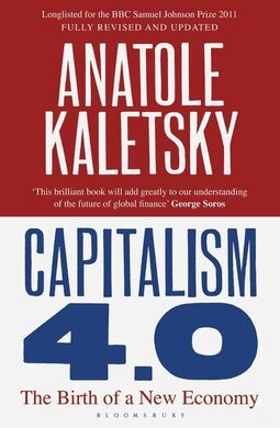 Capitalism 4.0 The Birth of a New Economy - фото книги