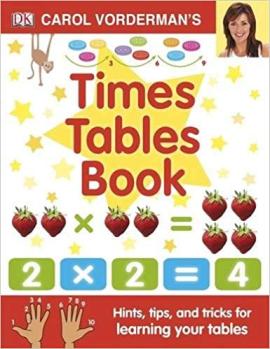 Carol Vorderman's Times Tables Book - фото книги