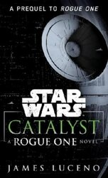 Catalyst. Star Wars - фото обкладинки книги