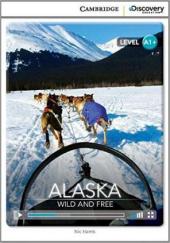 CDIR Level A1+. Alaska: Wild and Free (Book with Online Access) - фото обкладинки книги