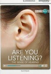 CDIR Level A1+. Are You Listening? The Sense of Hearing (Book with Online Access) - фото обкладинки книги