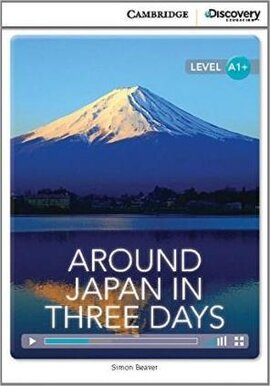 CDIR Level A1+. Around Japan in Three Days (Book with Online Access) - фото книги
