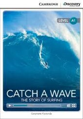CDIR Level A1. Catch a Wave: The Story of Surfing (Book with Online Access) - фото обкладинки книги