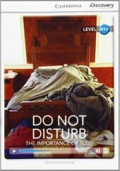 CDIR Level A1+. Do Not Disturb: The Importance of Sleep (Book with Online Access) - фото обкладинки книги