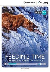 CDIR Level A1+. Feeding Time: The Feeding Habits of Animals (Book with Online Access) - фото обкладинки книги