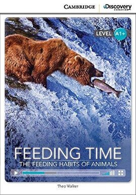 CDIR Level A1+. Feeding Time: The Feeding Habits of Animals (Book with Online Access) - фото книги