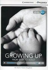CDIR Level A1+. Growing Up: From Baby to Adult (Book with Online Access) - фото обкладинки книги