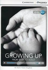 CDIR Level A1+. Growing Up: From Baby to Adult (Book with Online Access) - фото книги