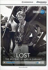 CDIR Level A1+. Lost: The Mystery of Amelia Earhart (Book with Online Access) - фото обкладинки книги
