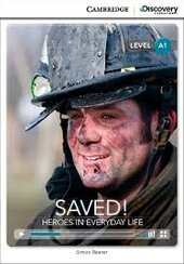 CDIR Level A1. Saved! Heroes in Everyday Life (Book with Online Access) - фото обкладинки книги