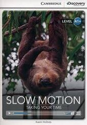 CDIR Level A1+. Slow Motion: Taking Your Time (Book with Online Access) - фото обкладинки книги