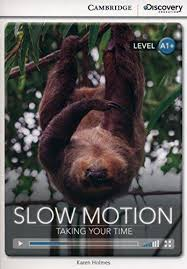 CDIR Level A1+. Slow Motion: Taking Your Time (Book with Online Access) - фото книги