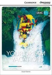 CDIR Level A1+. Your Dream Vacation (Book with Online Access) - фото обкладинки книги