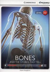 CDIR Level A2+. Bones: And the Stories They Tell (Book with Online Access) - фото обкладинки книги