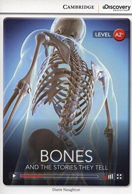 CDIR Level A2+. Bones: And the Stories They Tell (Book with Online Access) - фото книги