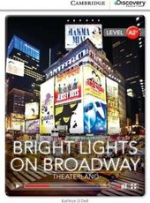 CDIR Level A2+. Bright Lights on Broadway: Theaterland (Book with Online Access) - фото обкладинки книги