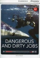 CDIR Level A2+. Dangerous and Dirty Jobs (Book with Online Access) - фото обкладинки книги