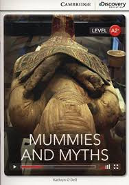 CDIR Level A2+. Mummies and Myths (Book with Online Access) - фото книги