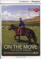 CDIR Level A2+. On the Move: The Lives of Nomads (Book with Online Access) - фото обкладинки книги
