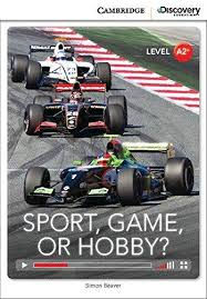CDIR Level A2+. Sport, Game or Hobby? (Book with Online Access) - фото книги