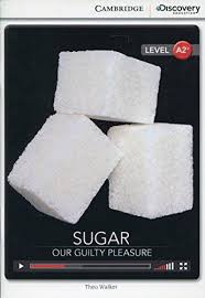 CDIR Level A2+. Sugar: Our Guilty Pleasure (Book with Online Access) - фото книги