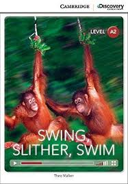CDIR Level A2. Swing, Slither, Swim (Book with Online Access) - фото книги