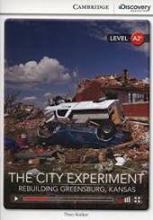 CDIR Level A2+. The City Experiment: Rebuilding Greensburg, Kansas (Book with Online Access) - фото обкладинки книги