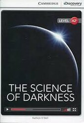 CDIR Level A2+. The Science of Darkness (Book with Online Access) - фото обкладинки книги