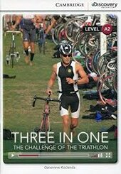 CDIR Level A2. Three in One: The Challenge of the Triathlon (Book with Online Access) - фото обкладинки книги