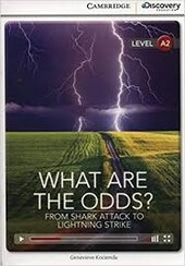 CDIR Level A2. What Are the Odds? From Shark Attack to Lightning Strike (Book with Online Access) - фото обкладинки книги