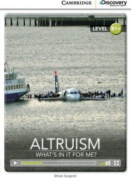 CDIR Level B1+. Altruism: What's in it for Me? (Book with Online Access) - фото книги