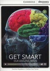 CDIR Level B1. Get Smart: Our Amazing Brain (Book with Online Access) - фото обкладинки книги