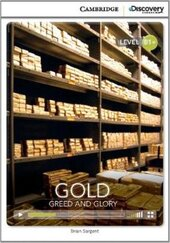 CDIR Level B1+. Gold: Greed and Glory (Book with Online Access) - фото обкладинки книги
