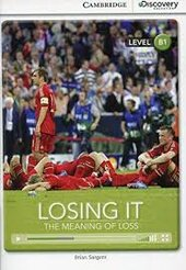 CDIR Level B1. Losing It: The Meaning of Loss (Book with Online Access) - фото обкладинки книги