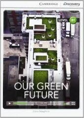 CDIR Level B1. Our Green Future (Book with Online Access) - фото обкладинки книги