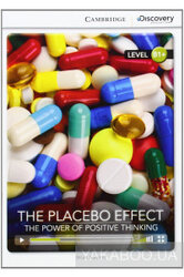 CDIR Level B1+. The Placebo Effect: The Power of Positive Thinking  (Book with Online Access) - фото обкладинки книги