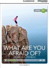 CDIR Level B1. What are you Afraid of? Fears and Phobias (Book with Online Access) - фото обкладинки книги