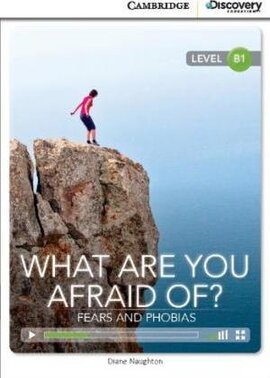 CDIR Level B1. What are you Afraid of? Fears and Phobias (Book with Online Access) - фото книги