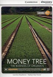 CDIR Level B2+. Money Tree: The Business of Organics (Book with Online Access) - фото обкладинки книги