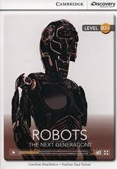 CDIR Level B2+. Robots: The Next Generation? (Book with Online Access) - фото обкладинки книги