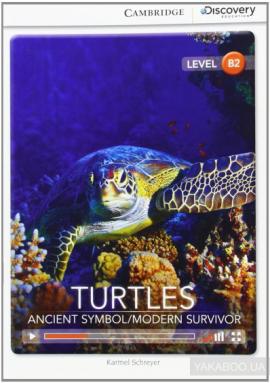 CDIR Level B2. Turtles: Ancient Symbol/Modern Survivor (Book with Online Access) - фото книги