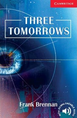 CER 1. Three Tomorrows (with Downloadable Audio) - фото книги