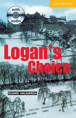 CER 2. Logan's Choice (with Audio CD Pack) - фото книги