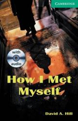 CER 3. How I Met Myself (with Audio CD Pack) - фото обкладинки книги