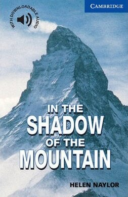 CER 5. In the Shadow of the Mountain (with Downloadable Audio) - фото книги