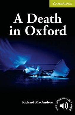 CER Starter. A Death in Oxford (with Downloadable Audio) - фото книги