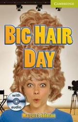 CER Starter. Big Hair Day (with Audio CD Pack) - фото обкладинки книги