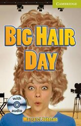 CER Starter. Big Hair Day (with Audio CD Pack) - фото обкладинки книги