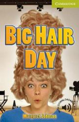 CER Starter. Big Hair Day (with Downloadable Audio) - фото обкладинки книги