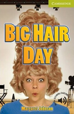 CER Starter. Big Hair Day (with Downloadable Audio) - фото книги